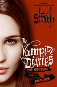 The Vampire Diaries: The Hunters - Phantom