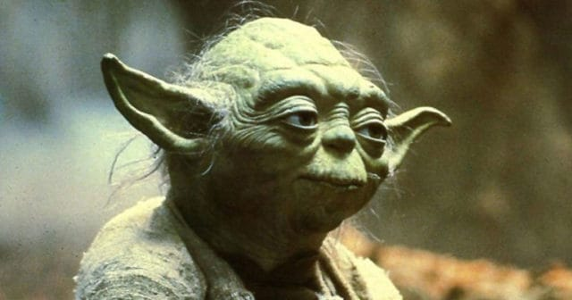 10 Yoda Quotes To Awaken The Force Within You