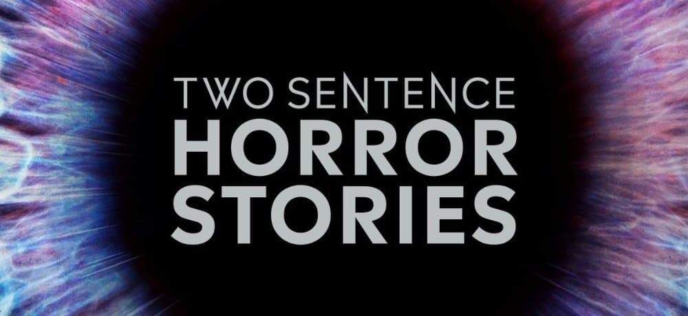 10 Things You Didn't Know About Two Sentence Horror Stories